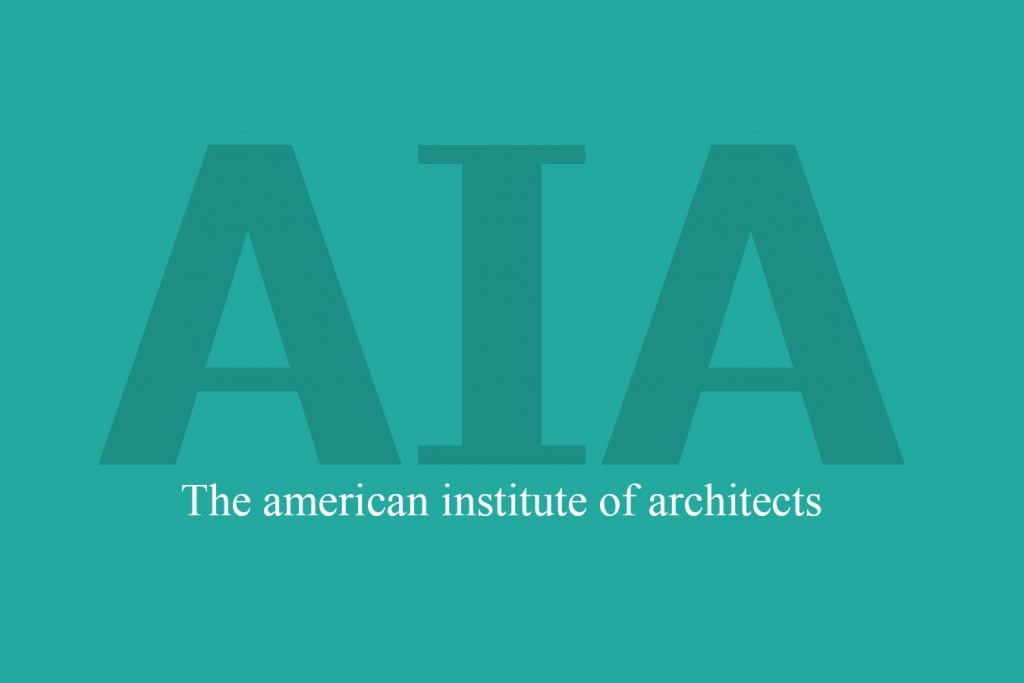 A Guide To The American Institute Of Architects (AIA)